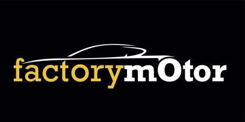 FACTORY MOTOR